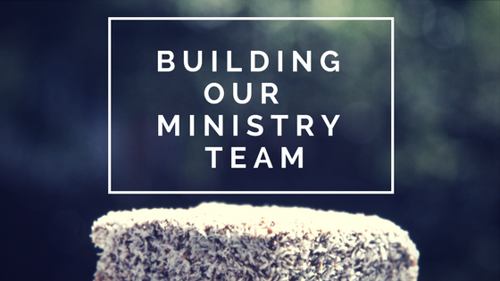 Building Our Ministry Team Blog Banner